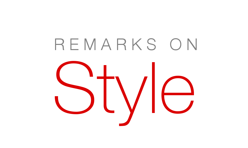 Remarks on Style